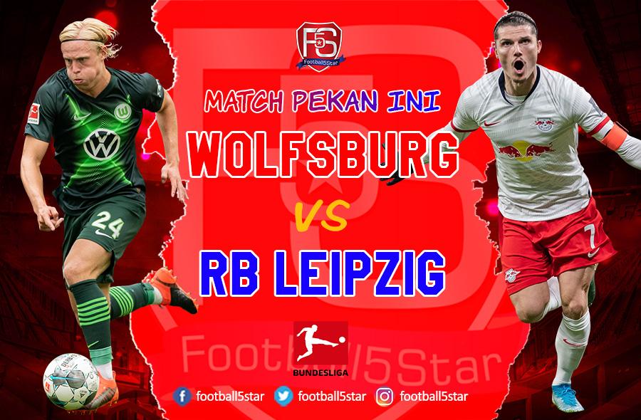 Prediksi VfL Wolfsburg vs RB Leipzig
