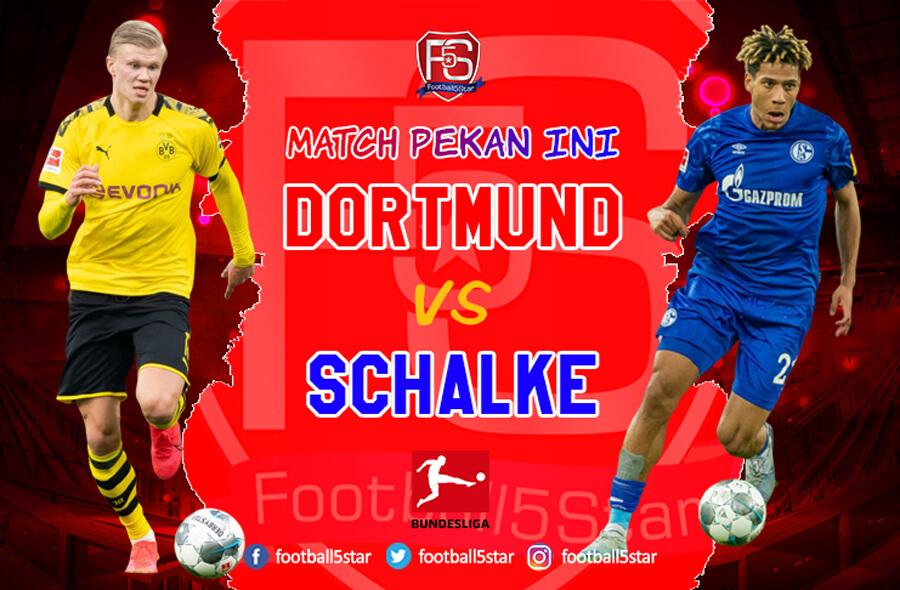 Prediksi Liga Jerman Borussia Dortmund vs FC Schalke 04